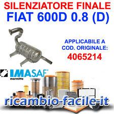 SILENZIATORE FINALE MARMITTA FIAT 600 D 600D 0.8 D'EPOCA TIPO ORIGINALE 4065214