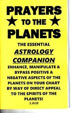 PRAYERS TO THE PLANETS BOOK: ASTROLOGY COMPANION by S. Rob BYPASS HOROSCOPE