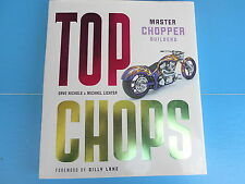 Top Chops : Master Chopper Builders by Dave Nichols and Michael Lichter (2005...