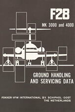 FOKKER F-28 FELLOWSHIP - GROUND HANDLING AND SERVICING