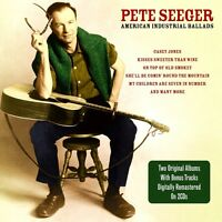 BRAND NEW 2 CD  PETE SEEGER ~ AMERICAN INDUSTRIAL AND FAVOURITE BALLADS
