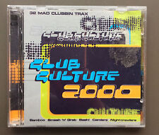 CLUB CULTURE 2000 2 x CD Very Good Condition 32 Mad Clubbin Tracks