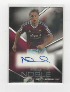 TOPPS PREMIER GOLD  2014 - MARK NOBLE- WEST HAM UNITED- AUTO CARD