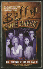 HOW I Survived My Summer Vacation,VOL1,Paperback,2000,Buffy The Vampire Slayer