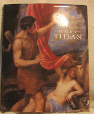 THE AGE OF TITIAN-VENETIAN RENAISSANCE ART - STUNNING BOOK