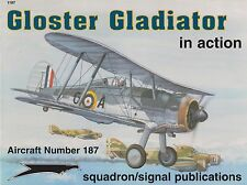 Gloster Gladiator In Action, Squadron Signal Aircraft # 1187 (RAF Fighter WWII)