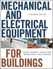 Mechanical and Electrical Equipment for Buildings Hardcover Walter T. Grondzik