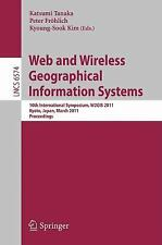 Web and Wireless Geographical Information Systems: 10th International Symposium,
