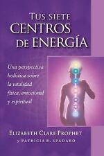 Tus Siete Centros de Energía : Una Perspectiva Holística Sobre la Vitalidad...