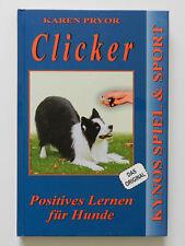 Clicker Positives Lernen für Hunde Karen Pryor Kynos Spiel & Sport