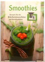 Smoothies + Tolles Kochbuch + Kochen mit der Küchenmaschine + Vielseitig Gesund