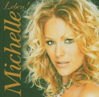 Michelle Leben! (2005) [CD]