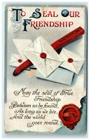 Postcard To Seal Our Friendship letters greeting 1910 C53