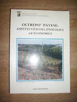 OLTREPÒ PAVESE - ASPETTI VITICOLI,ENOLOGICI ED ECONOMICI - ANNO:1988 (VD)