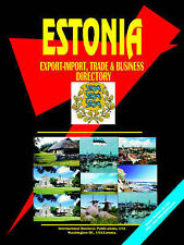 NEW Estonia Export-import, Trade and Business Directory by Ibp Usa