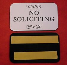 NO SOLICITING SIGN Engraved Plaque HomeDoor Business 3x5 YOU CHOOSE YOUR COLOR