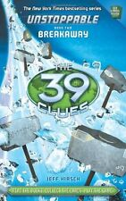 The 39 Clues: Unstoppable Book 2: Breakaway