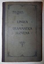 SLAVISTICA - Maria Gregoric: Lingua e grammatica Slovena 1916 metodo pratico