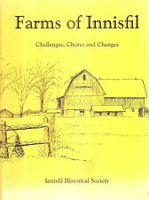 FARMS OF INNISFIL. Challenges, Chores and Changes.