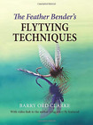 Feather Bender`S Flytying Techniques BOOKH NEW