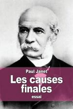 Les Causes Finales by Paul Janet (2015, Paperback)