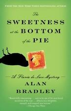 The Sweetness at the Bottom of the Pie: A Flavia de Luce Mystery, Alan Bradley,