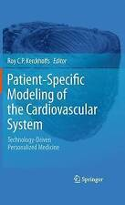 Patient-Specific Modeling of the Cardiovascular System: Technology-Driven Person