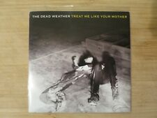 "The Dead Weather ‎– Treat Me Like Your Mother 7"" Vinyl White Stripes"
