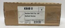 Kbab U Anchor Bolt Bollard Series 532526 Lithonia Lighting New In Box Kbab-U