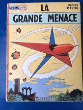 Bd - LEFRANC- La Grande Menace - 1965