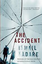 The Accident:  A Novel by Ismail Kadare.