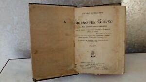 Giorno per Giorno libro antico scuola elementare 1921 Remo Sandron editore