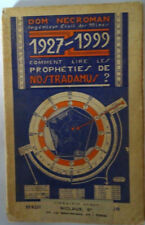 Dom Necroman 1927-1999 comment lire les prophéties de Nostradamus 1934 E.O
