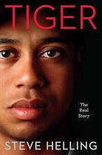 """Tiger: The Real Story Steve Helling """"AS NEW"""" Book"""