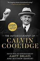 Autobiography of Calvin Coolidge, Paperback by Coolidge, Calvin; Shlaes, Amit...