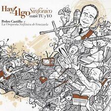 Pedro Castillo Y La - Hay Algo Sinfsnico Entre Tu y Yo [New CD]