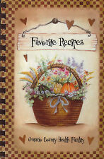 FAVORITE RECIPES COOKBOOK ONTARIO COUNTY HEALTH FACILITY CANANDAIGUA, NEW YORK