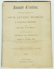 Popular Edition Our Living World Selmar Hess 1885 Illustrated Zoology Book Vol 1