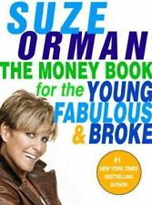 NEW - The Money Book for the Young, Fabulous & Broke by Orman, Suze