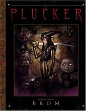 The Plucker: An Illustrated Novel by Brom, Gerald Brom, Good Book