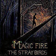 "NEW 12"" RECORD DOWNLOAD Magic Fire LP Stray Birds (Vinyl, Aug-2016, Yep Roc NIP"