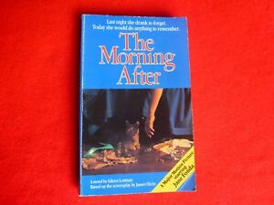The Morning After By Eileen Lottman (1987)