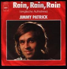 "7"" Jimmy Patrick Rain, Rain, Rain (Englische Version) / Holiday Girl 70`s CBS"