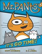 Mr. Pants: It's Go Time! 1 by Scott McCormick (2014, Hardcover)