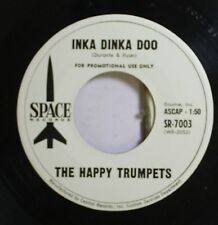 Jazz 45 The Happy Trumpets - Inka Dinka Doo / Happiness Is On Space Records
