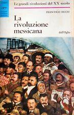 FRANCESCO RICCIU LA RIVOLUZIONE MESSICANA DALL'OGLIO 1968