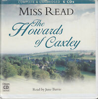 Miss Read The Howards Of Caxley 6CD Audio Book Unabridged Contemporary Fiction