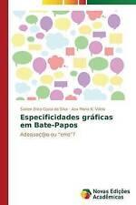 """Especificidades gráficas em Bate-Papos: Adequaç@o ou """"erro""""? (Portuguese Edition"""