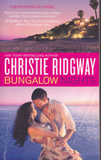 BUNGALOW NIGHTS by Christie Ridgway *  Beach House #9 * Paperback