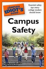 2 - The Complete Idiot's Guide To CAMPUS SAFETY, A. Axelrod & G.J. Antinozz-NEW